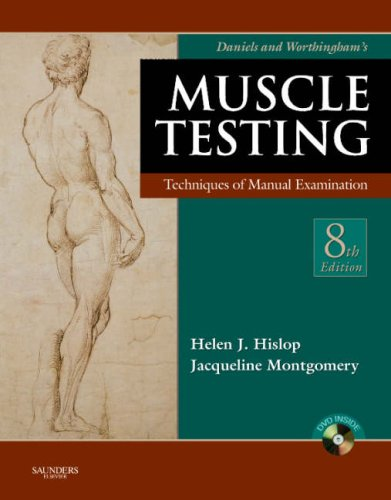 Daniels and Worthingham's Muscle Testing: Techniques of Manual Examination [With DVD] 9781416023500