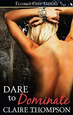 Dare to Dominate 9781419961137