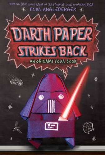 Darth Paper Strikes Back: An Origami Yoda Book 9781419700279