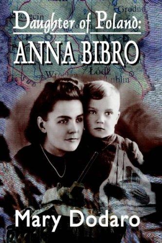 Daughter of Poland: Anna Bibro 9781418492205