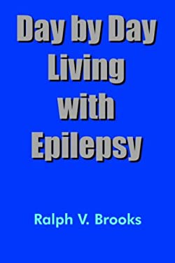 Day by Day Living with Epilepsy 9781414060958