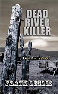 Dead River Killer 9781410444639