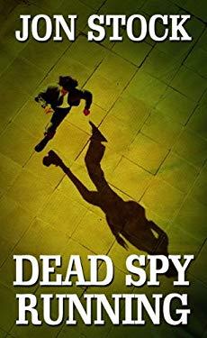 Dead Spy Running 9781410434548