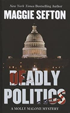 Deadly Politics 9781410450920
