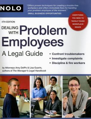 Dealing with Problem Employees: A Legal Guide 9781413307115