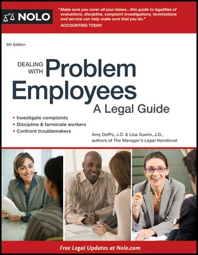Dealing with Problem Employees: A Legal Guide 9781413316230