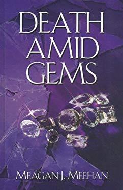 Death Amid Gems 9781410442611