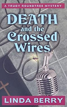 Death and the Crossed Wires 9781410417138