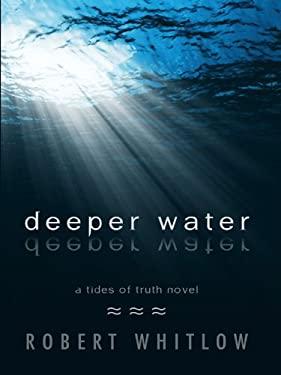 Deeper Water 9781410422996