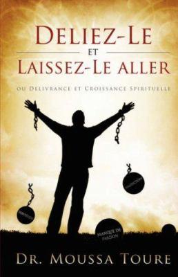 Deliez-Le Et Laissez-Le Aller 9781414108476