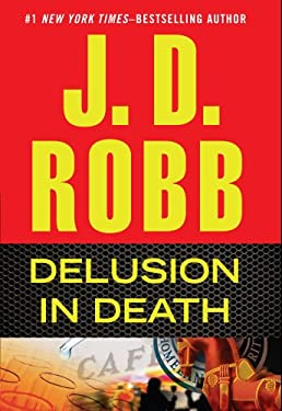 Delusion in Death 9781410452283