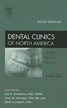 Dental Clinics of North America: Dental Materials 9781416050612