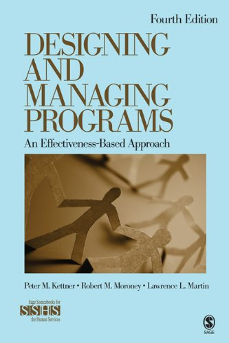 Designing and Managing Programs: An Effectiveness-Based Approach 9781412995160