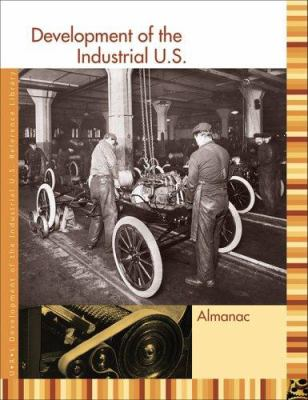 Development of the Industrial U.S. Reference Library: Almanac 9781414401751