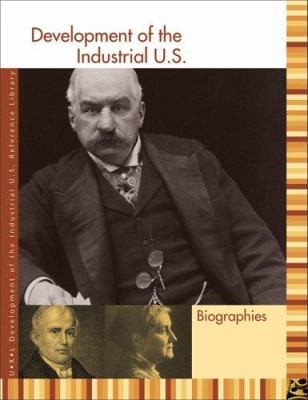 Development of the Industrial U.S. Reference Library: Biography 9781414401768