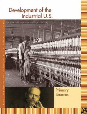 Development of the Industrial U.S. Reference Library: Primary Sources 9781414401799