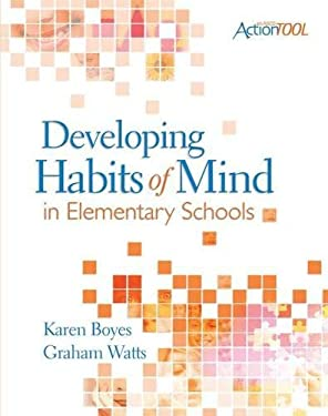 Developing Habits of Mind in Elementary Schools 9781416608875