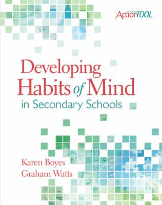 Developing Habits of Mind in Secondary Schools: An ASCD Action Tool 9781416608882