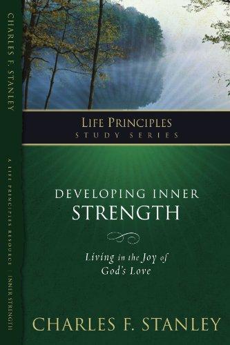 Developing Inner Strength: Living in the Joy of God's Love 9781418528157