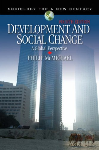 Development and Social Change: A Global Perspective 9781412955928