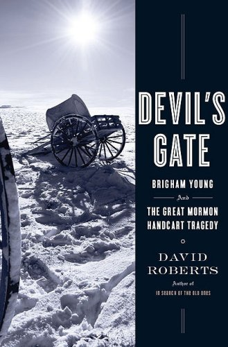 Devil's Gate: Brigham Young and the Great Mormon Handcart Tragedy 9781416539889