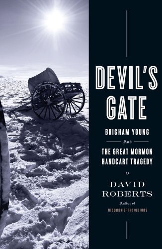 Devil's Gate: Brigham Young and the Great Mormon Handcart Tragedy 9781416539896