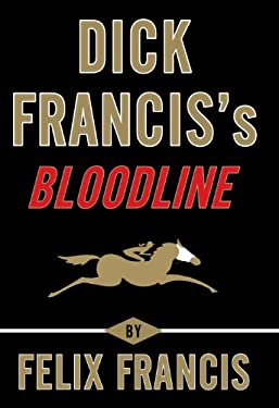 Dick Francis's Bloodline 9781410452238