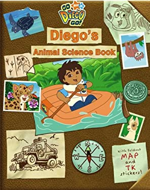 Diego's Animal Science Book [With Reusable Stickers and Foldout Map] 9781416941194