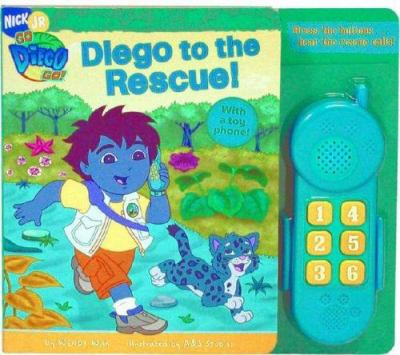 Diego to the Rescue! [With Toy Phone] 9781416917908