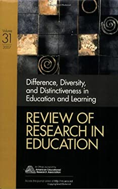 Difference, Diversity, and Distinctiveness in Education and Learning: Volume 31 9781412957953