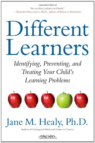 Different Learners: Identifying, Preventing, and Treating Your Child's Learning Problems 9781416556428