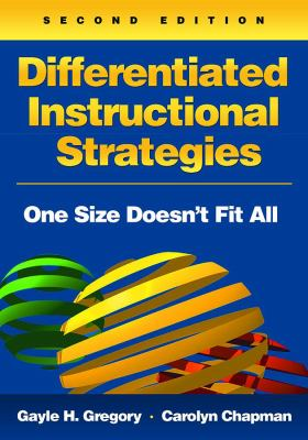Differentiated Instructional Strategies: One Size Doesn't Fit All 9781412936392
