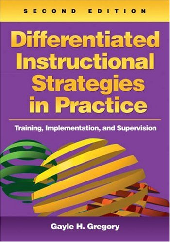 Differentiated Instructional Strategies in Practice: Training, Implementation, and Supervision [With CDROM] 9781412936521