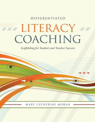 Differentiated Literacy Coaching: Scaffolding for Student and Teacher Success 9781416606239