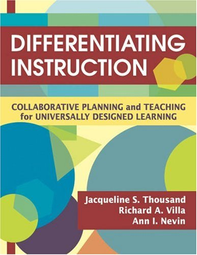 Differentiating Instruction: Collaborative Planning and Teaching for Universally Designed Learning 9781412938617