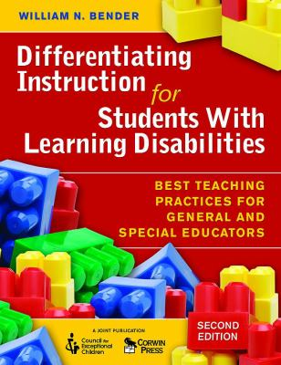 Differentiating Instruction for Students with Learning Disabilities: Best Teaching Practices for General and Special Educators 9781412954457