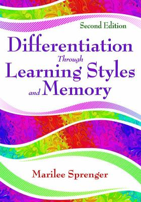Differentiation Through Learning Styles and Memory 9781412955447