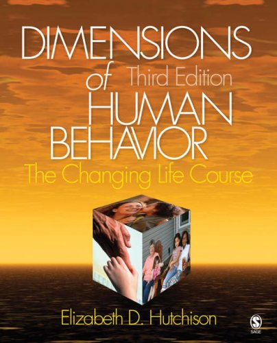 Dimensions of Human Behavior: The Changing Life Course 9781412941266