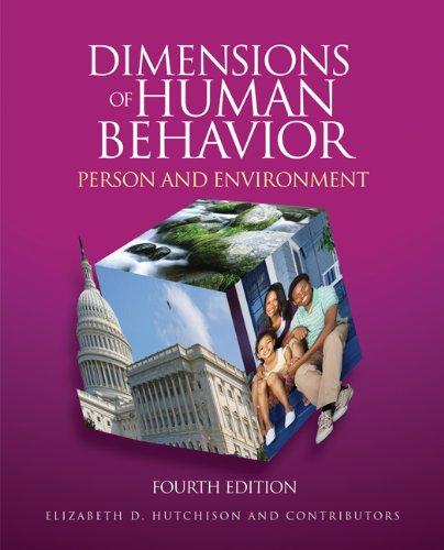 Dimensions of Human Behavior: Person and Environment 9781412988797