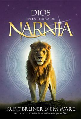 Dios En La Tierra de Narnia 9781414310305