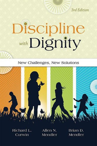 Discipline with Dignity: New Challenges, New Solutions 9781416607465