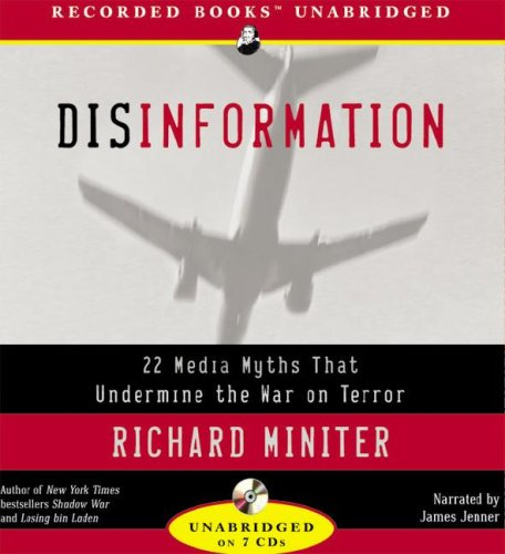 Disinformation: 22 Media Myths That Undermine the War on Terror 9781419381232