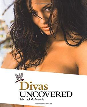Divas Uncovered 9781416513131