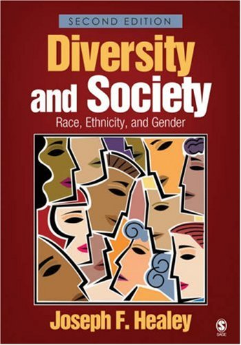 Diversity and Society: Race, Ethnicity, and Gender 9781412940672