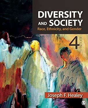 Diversity and Society: Race, Ethnicity, and Gender 9781412992459