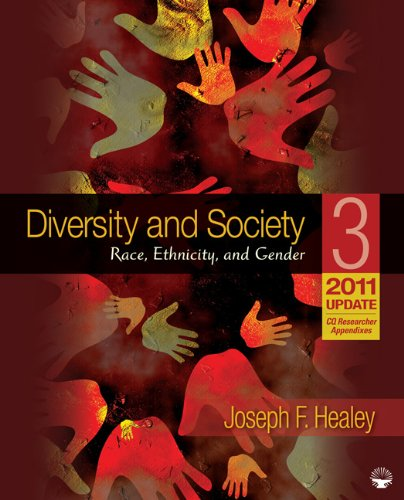 Diversity and Society: Race, Ethnicity, and Gender, 2011/2012 Update 9781412994330