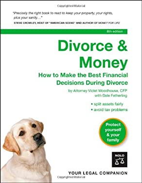 Divorce & Money: How to Make the Best Financial Decisions During Divorce 9781413305227