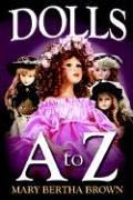 Dolls A to Z 9781410751881