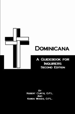 Dominicana: A Guide for Inquirers Second Edition 9781411614291