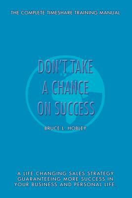 Don't Take a Chance on Success
